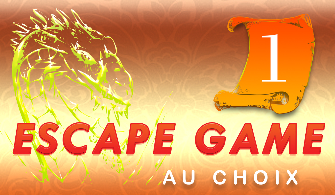 1 Escape Game à choisir sur place
